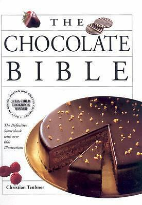 The Chocolate Bible: The Definitive Sourcebook, With Over 600 Illustrations, Chr