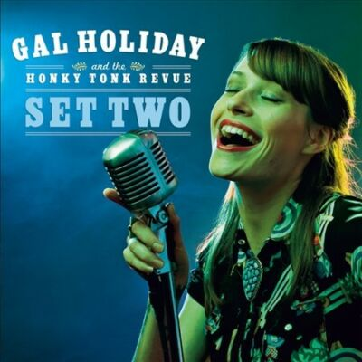 Set Two, Gal Holiday and the Honky Tonk R, Good