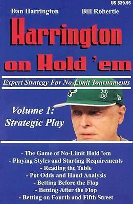 Harrington on Hold 'em Expert Strategy for No Limit Tournaments, Vol. 1: Strate