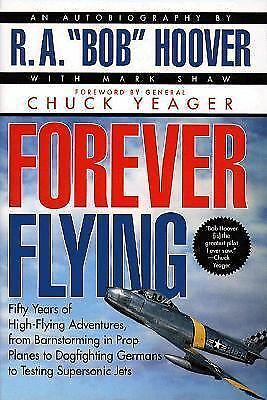 Forever Flying: Fifty Years of High-Flying Adventures, from Barnstorming in Pro