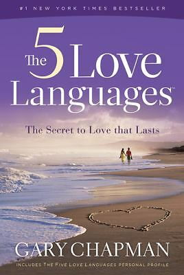 The 5 Love Languages: The Secret to Love That Lasts, Gary Chapman, Good Book