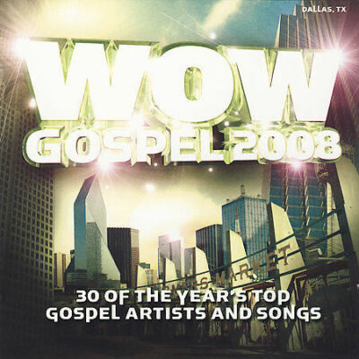 Wow Gospel 2008, Various Artists, Good