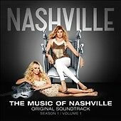 Music of Nashville (Season 1, Volume 1), Various Artists, Good Soundtrack