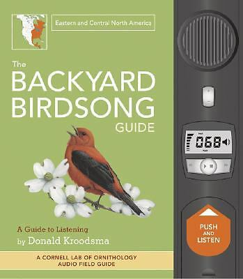 The Backyard Birdsong Guide (east): Eastern and Central North America (Cornell L