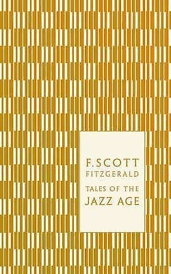Tales of the Jazz Age (Hardcover Classics) by Fitzgerald, F. Scott