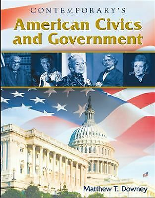 American Civics and Government - Hardcover Student Edition with CD-ROM, Downey,
