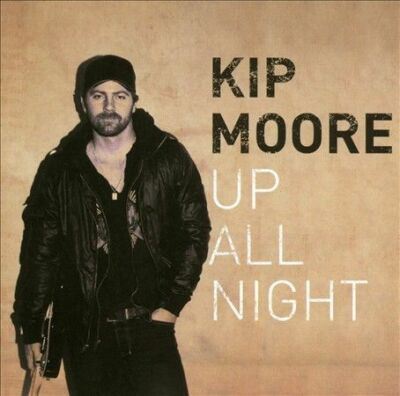 Up All Night, Kip Moore, Good