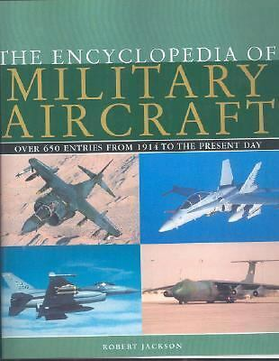 The Encyclopedia of Military Aircraft, Jackson, Robert, Good Book