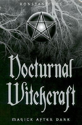 Nocturnal Witchcraft: Magick After Dark, Konstantinos, Good Book