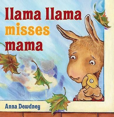 Llama Llama Misses Mama, Anna Dewdney, Good Book