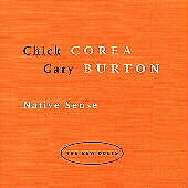 Native Sense: New Duets, Burton, Corea, Good