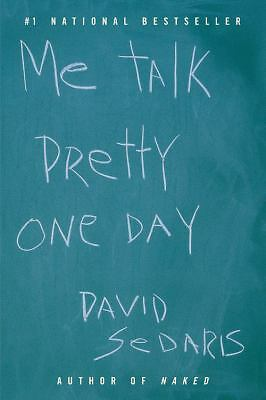 Me Talk Pretty One Day, David Sedaris, Good Book