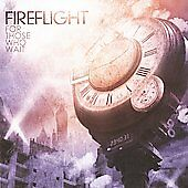 For Those Who Wait, Fireflight, Good