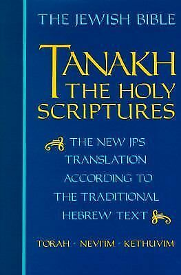 Tanakh: The Holy Scriptures, The New JPS Translation According to the Tradition