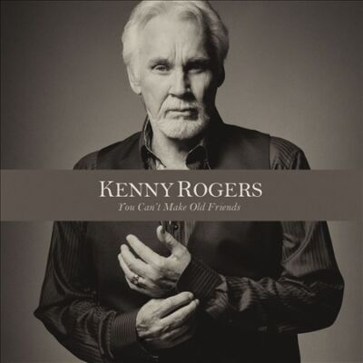 You Can't Make Old Friends, Kenny Rogers, Good CD
