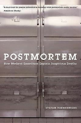 Postmortem: How Medical Examiners Explain Suspicious Deaths (Fieldwork Encounte