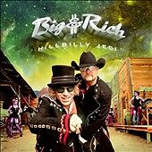 Hillbilly Jedi, Big & Rich, Good