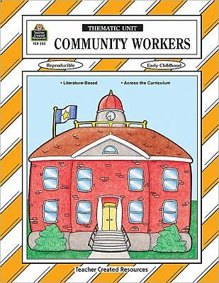 Community Workers Thematic Unit (Thematic Unit Series)
