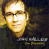 Blessing, John Waller, Good