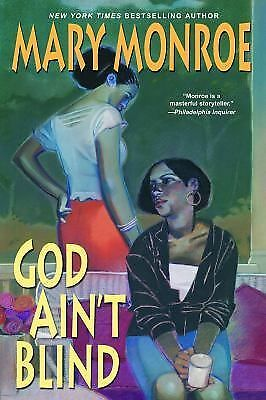 God Ain't Blind by Mary Monroe