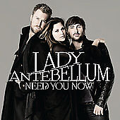 Need You Now, Lady Antebellum, Good