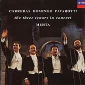 Carreras · Domingo · Pavarotti: The Three Tenors in Concert / Mehta, , Good