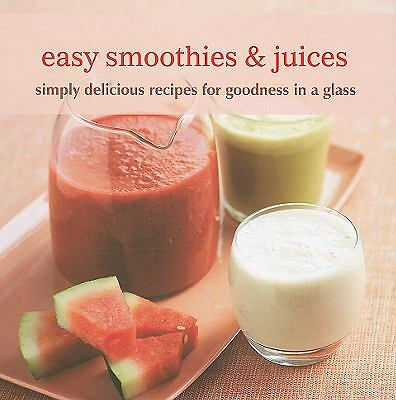 Easy Smoothies & Juices, Ryland Peters & Small, Good Book