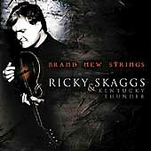 Brand New Strings, Ricky Skaggs, Good