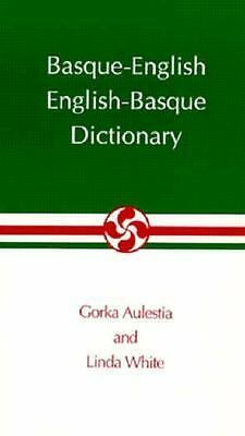 Basque-English, English-Basque Dictionary (The Basque Series)
