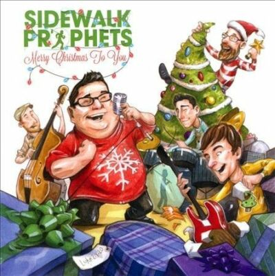 Merry Christmas to You, Sidewalk Prophets, New
