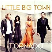 Tornado, Little Big Town, Good