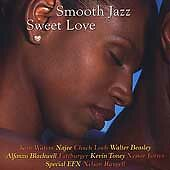 Smooth Jazz: Sweet Love by Various Artists