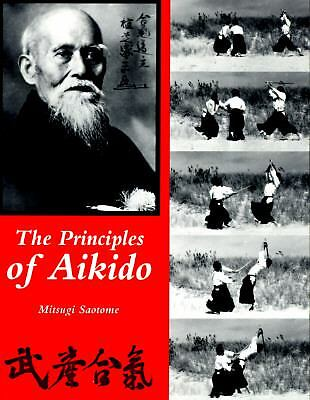 Principles of Aikido, Saotome, Mitsugi, Good Book