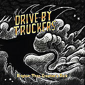 Brighter Than Creation's Dark, Drive-By Truckers, Good