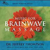 Sound Medicine: Music for Brainwave Massage, Thompson, Jeffrey, Good