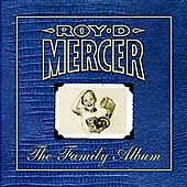 Family Album, Roy D Mercer, New