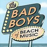 Bad Boys of Beach Music, Various Artists, Good