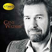 Ultimate Collection, Gene Watson, Good