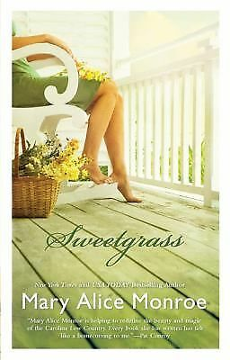 Sweetgrass, Mary Alice Monroe, Good Book