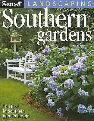 Landscaping Southern Gardens, Editors of Sunset Books, Good Book