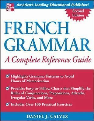 French Grammar: A Complete Reference Guide, Daniel Calvez, Good Book
