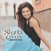 Shania Twain - Greatest Hits, Shania Twain, Good Original recording remastered