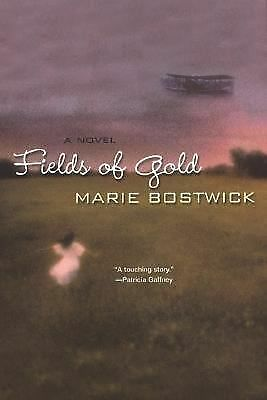Fields Of Gold by Marie Bostwick
