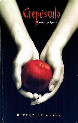Crepusculo (Twilight, Spanish Edition) by Stephenie Meyer