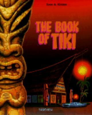 The Book of Tiki by Sven A Kirsten, Sven A. Kirsten