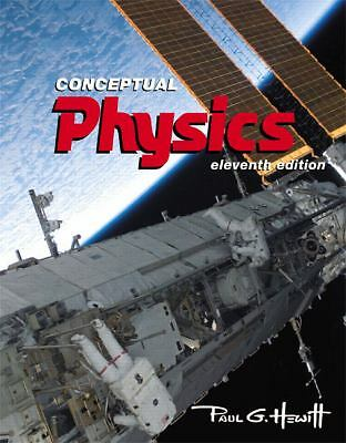 Conceptual Physics (11th Edition), Hewitt, Paul G., Good Book