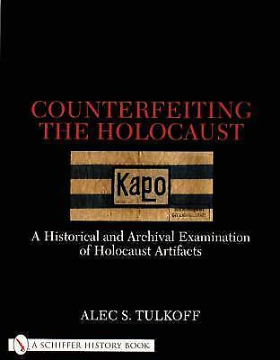 Counterfeiting the Holocaust: Archival Examination of Holocaust Artifacts, Urish