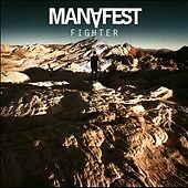 Fighter, Manafest, Good
