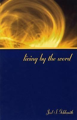 Living by the Word: The 1971 Letters by Joel S. Goldsmith
