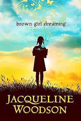 Brown Girl Dreaming Newbery Honor Book)